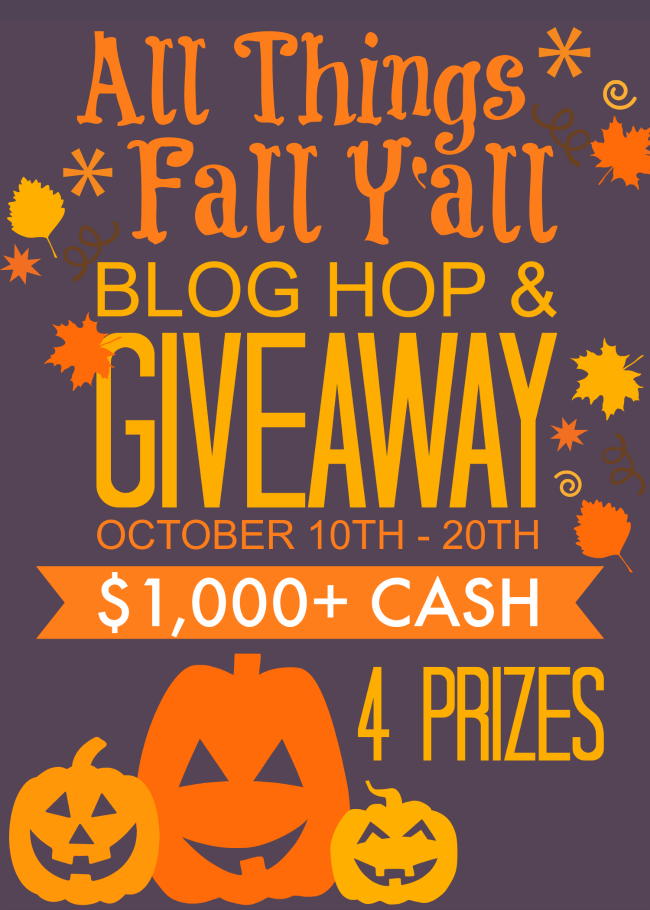All Things Fall Y'all Blog Hop & Giveaway 4 prizes