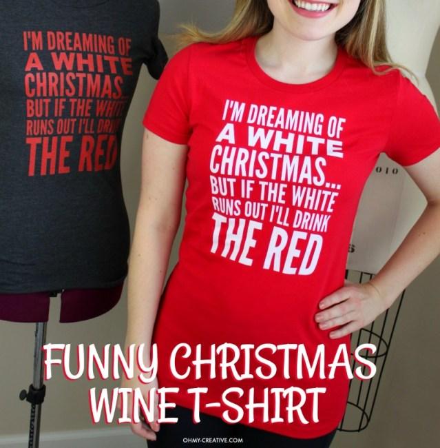 funny wine t shirt funny christmas t shirt christmas tee wine