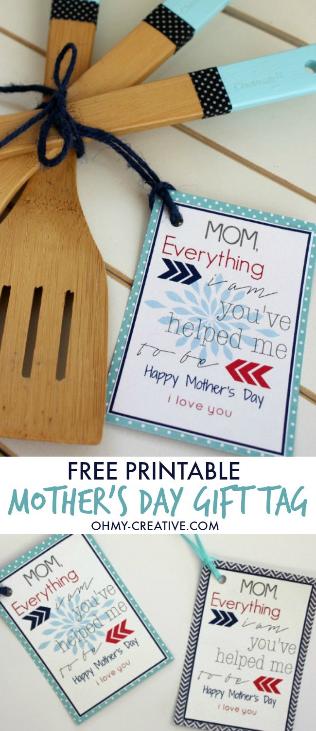 Free Printable Mother's Day Gift Tag for any Mother's Day Gift - perfect to add to a handmade Mother's Day Gift or something you bought a the store! Mom will love it! | OHMY-CREATIVE.COM