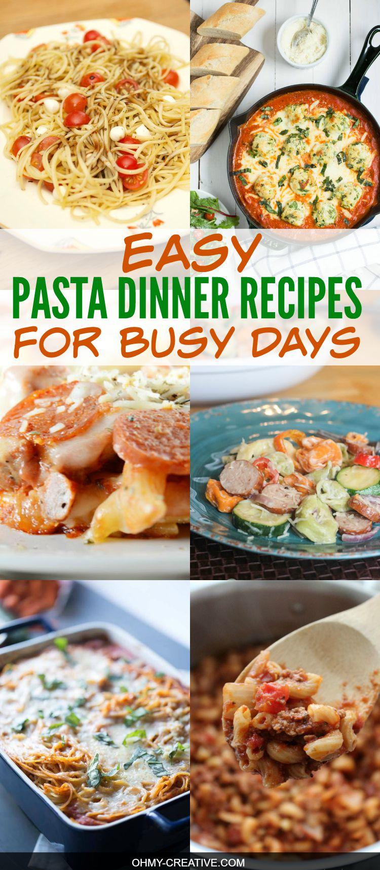 12 Easy Pasta Dinner Recipes