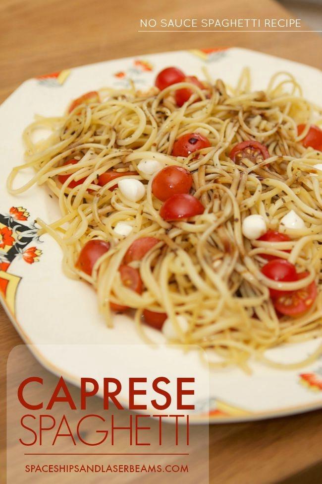No sauce caprese spaghetti