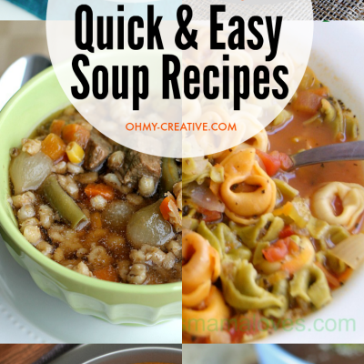 Family Approved Quick And Easy Soup Recipes