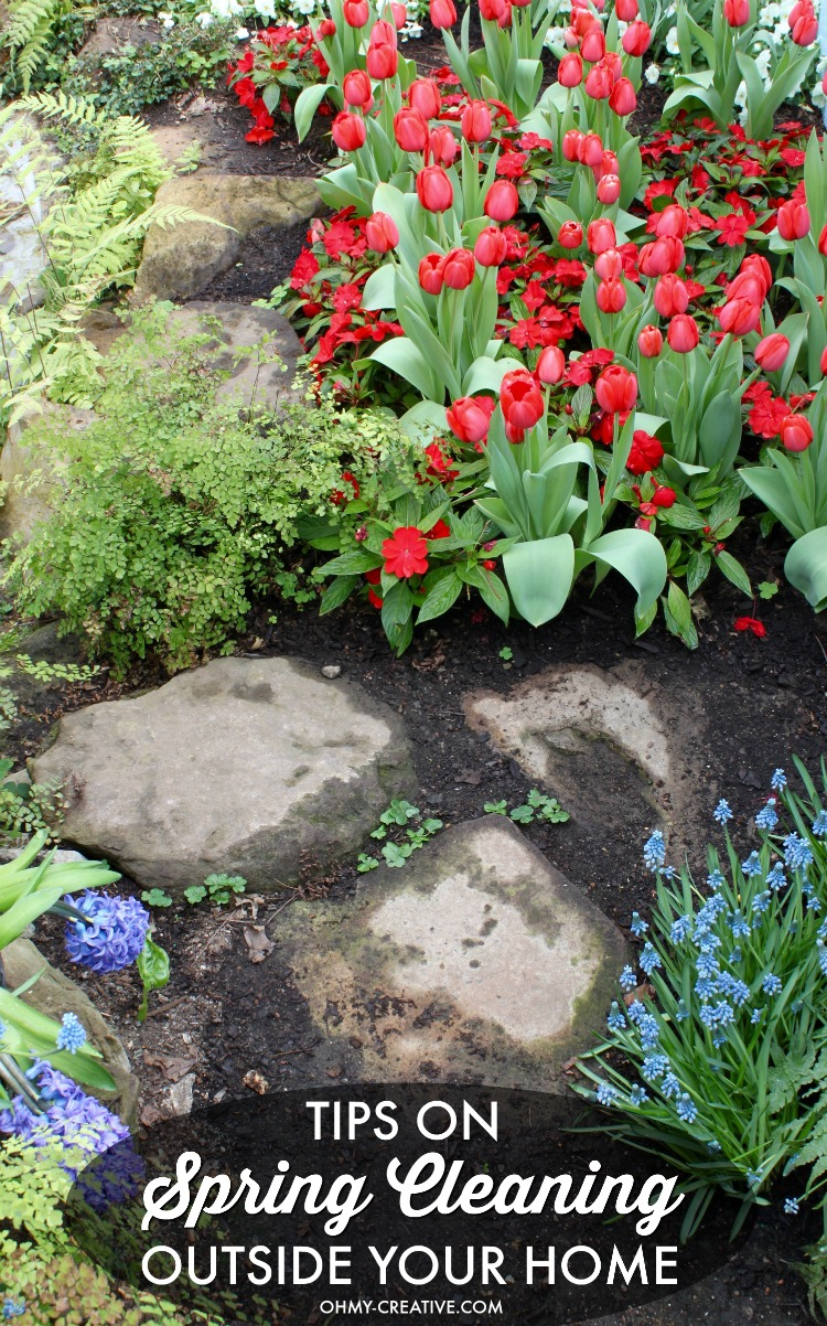 Beautify your home inside and out with theses Tips on Spring Cleaning Outside Your Home! A perfect way to improve your landscaping for summer! | OHMY-CREATIVE.COM