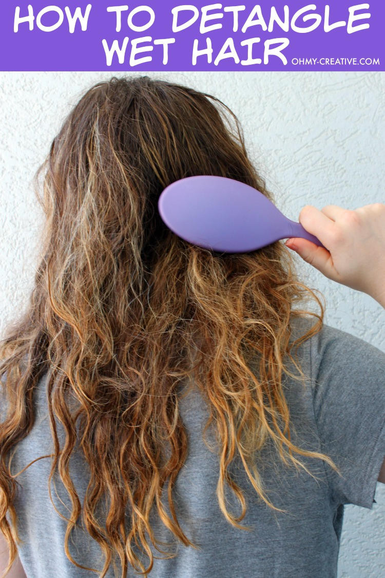 How To Detangle Hair? Don't endure another minute of cringe worthy hair tugging and pulling through knotted tangled hair! I found the easiest way to Detangle Wet Hair!  |   OHMY-CREATIVE.COM