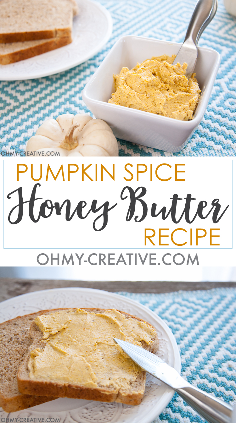 Pumpkin Spice Honey Butter Recipe | Honey and Butter | Honey Butter | Honey Butter Spread | Pumpkin Butter Spread |  OHMY-CREATIVE.COM