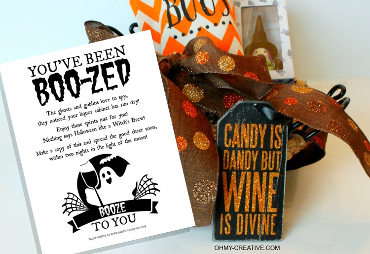 You've Been Boo-zed Free Printable. Just like the kids booed printable. It's time for the mamas to have some fun too, with this adult version of a basket of booze! What a fun Halloween Free Printable! | OHMY-CREATIVE.COM