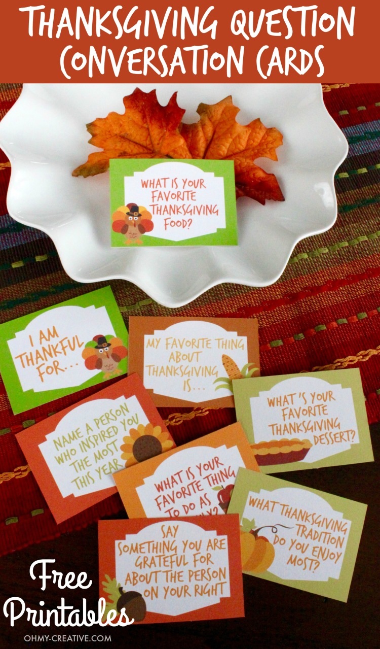 Dress up the ThanksgIving table with these Thanksgiving Conversation Starters! These Free Printable Thanksgiving Question Cards are a great way to share thankfulness and gratitude with each other around the thanksgiving table! | OHMY-CREATIVE.COM