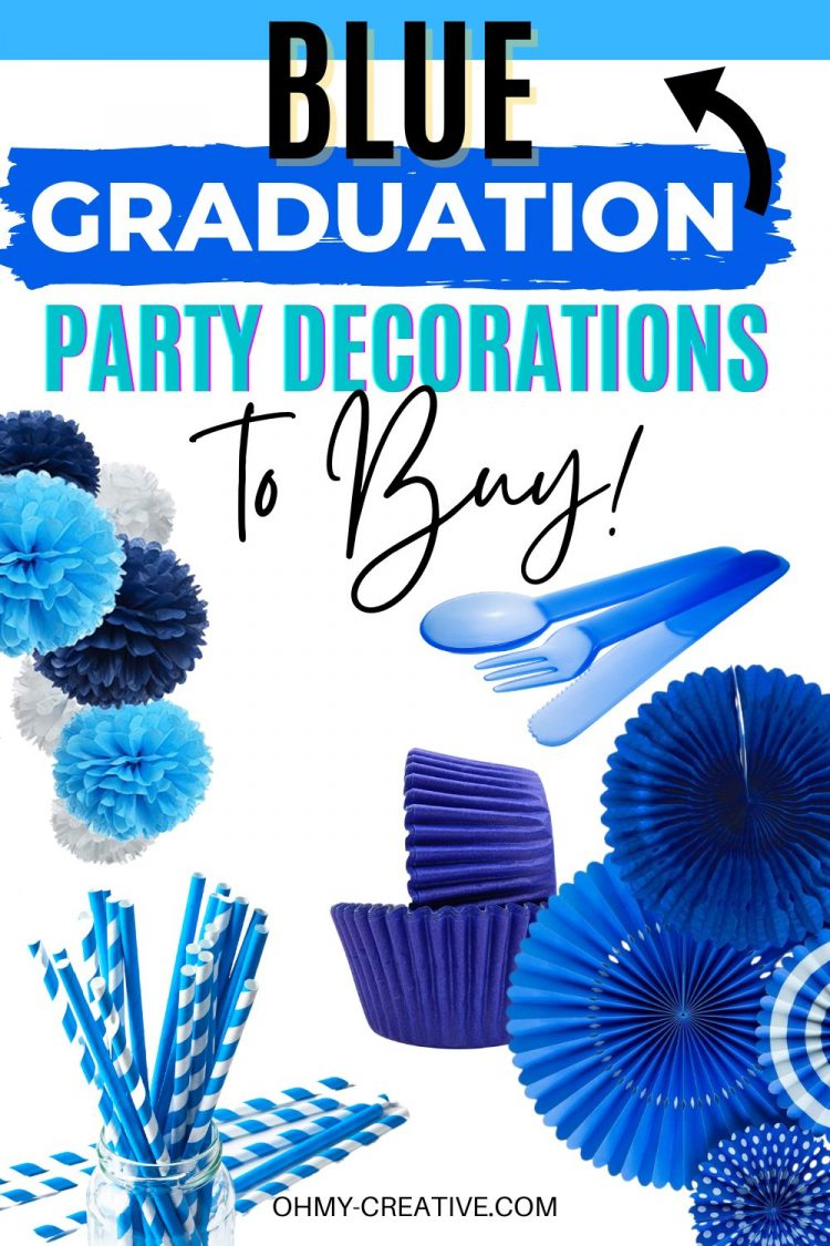 Blue Graduation Party Decorations to match your school colors. Pictured: plastic silverware, paper napkins, tissue paper pom poms, tissue paper pinwheels, paper straws, paper plates, and graduation party signs!