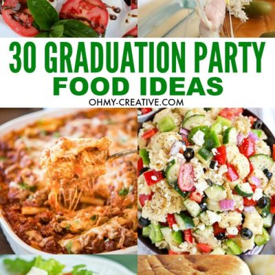 30+ Must Make Graduation Party Food Ideas