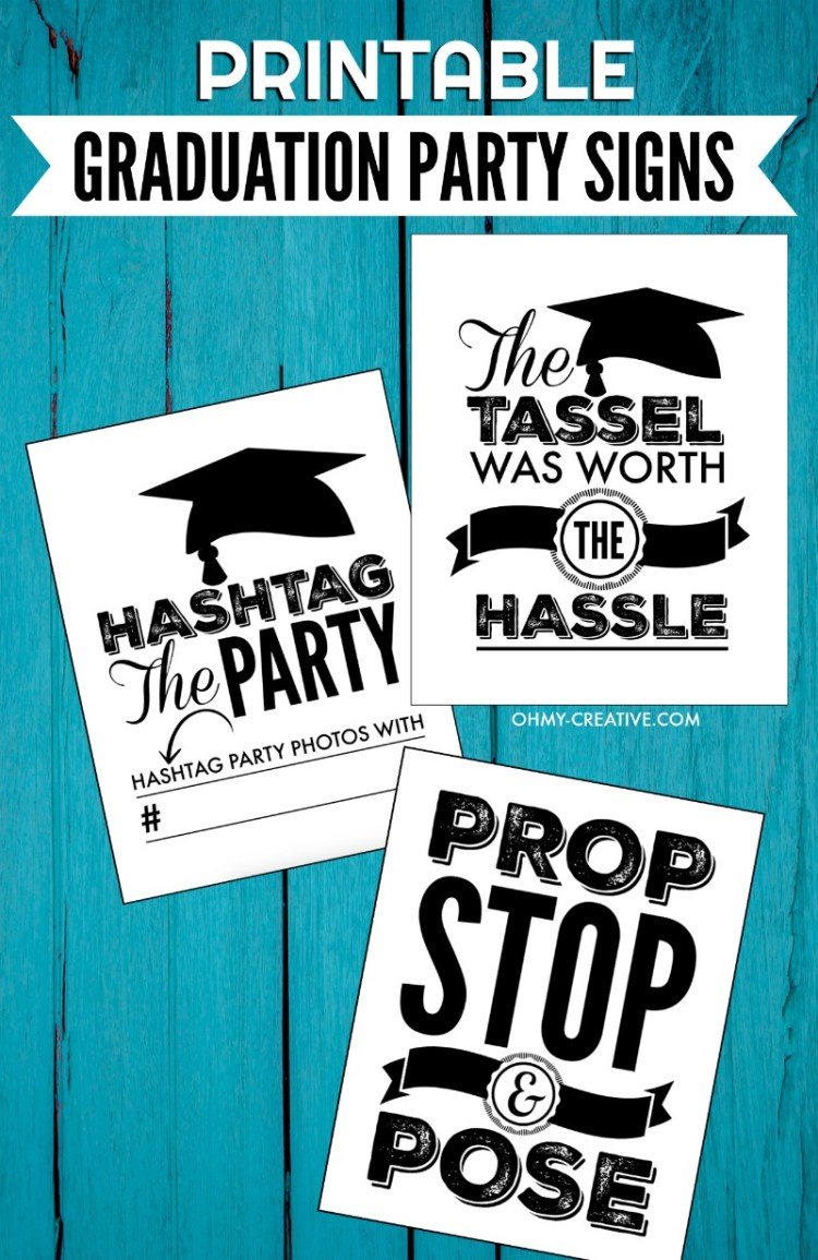 Graduation Party Signs | Graduation Signs | OHMY-CREATIVE.COM | High School Graduation Party Ideas | Printable Graduation Signs | Graduation Party Decorations | Hashtag Sign | Photo Booth Sign #graduationparty #printables