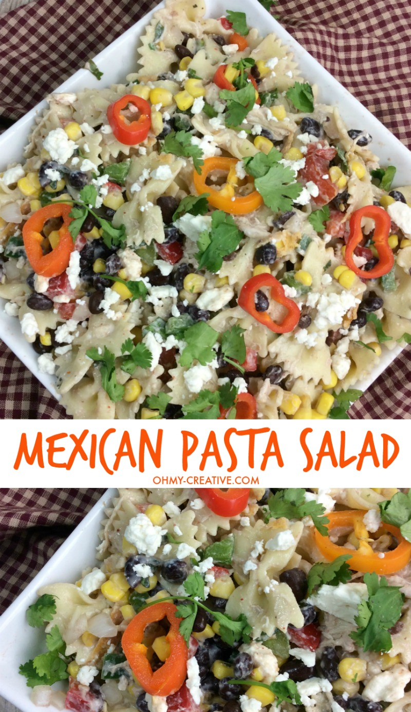 Mexican Pasta Salad | OHMY-CREATIVE.COM | Mexican Pasta Salad Recipe | Cold Salad Pasta Recipes | Mexican Pasta Recipe | Mexican Recipes | Pasta Salads | Easy Pasta Salad #pastasalad #saladrecipe #mexicanfood