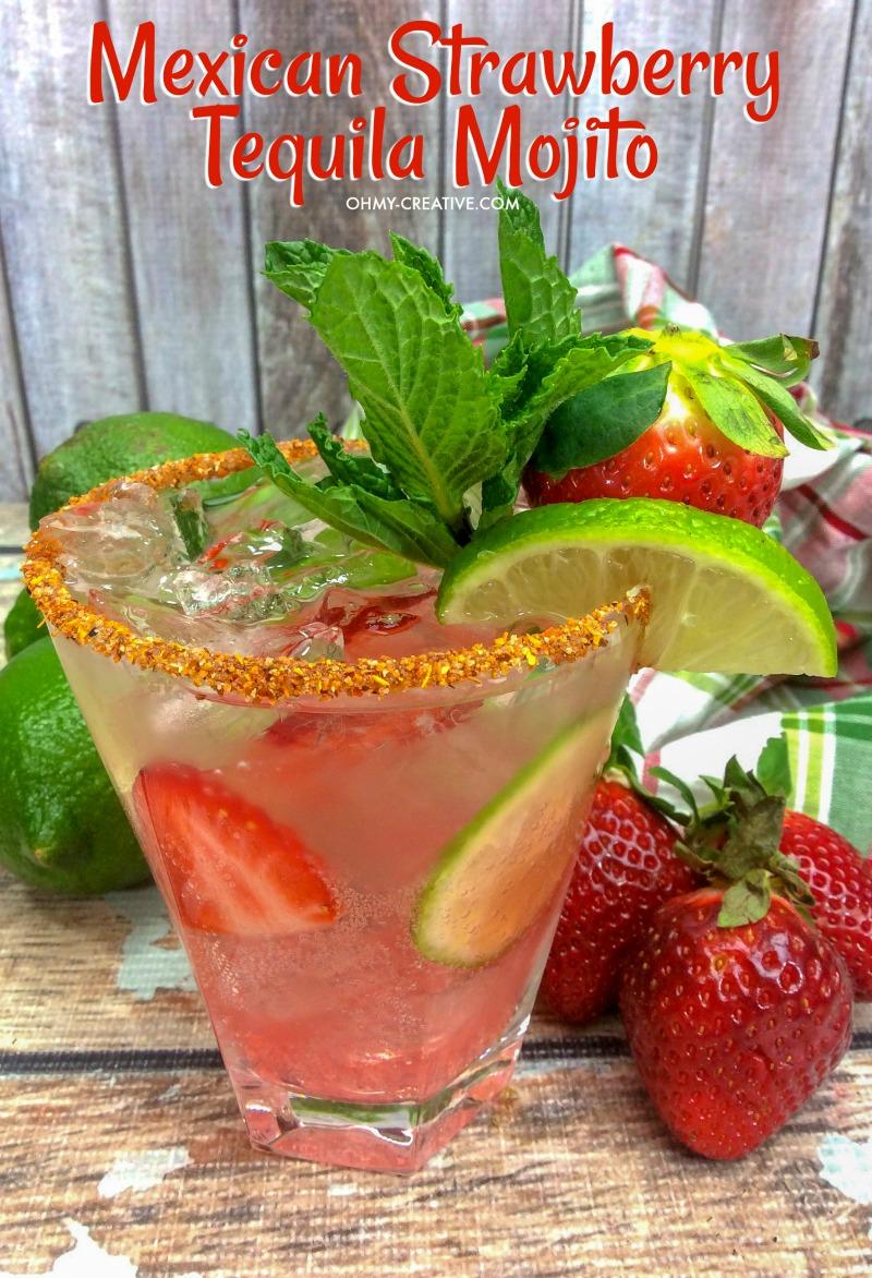 Mexican Strawberry Tequila Mojito