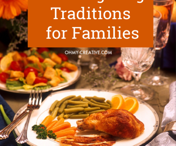25 of the Best Thanksgiving Traditions for Families
