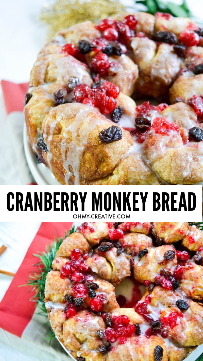 The perfect holiday dessert - Cranberry Monkey Bread