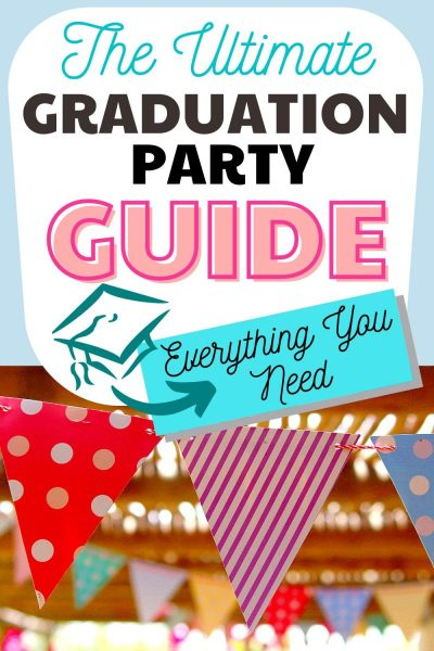 A colorful print banner with Graduation Party Guide text to plan the perfect graduation party!