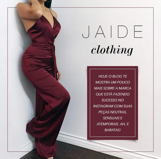 Jaide Clothing e seus looks power!
