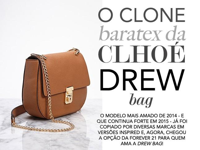 A Forever 21 lançou uma inspired da Drew Bag, vem ver no blog Oh My Closet!