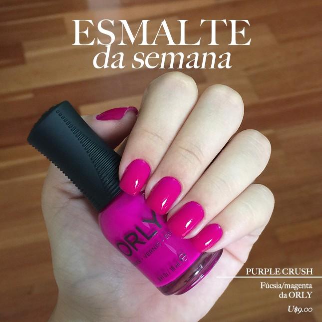 A blogger Mônica Araújo escolheu para essa semana o Purple Crush Orly. vem ver no blog!