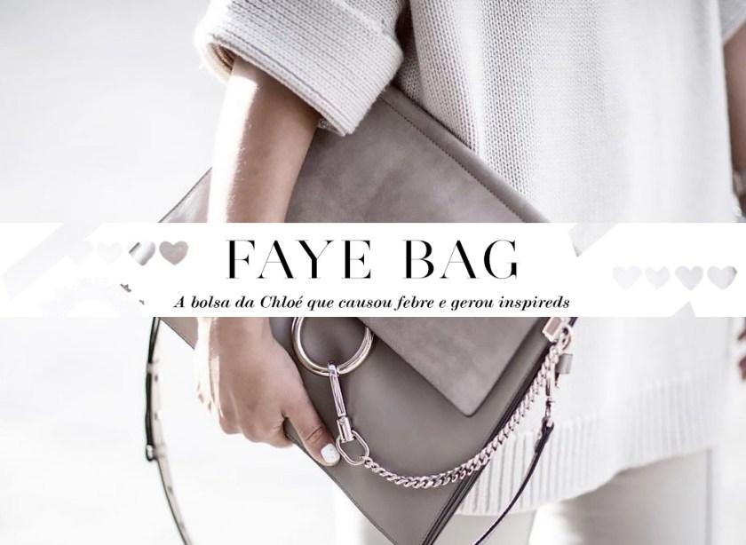 Faye Bag: a bolsa da Chloé e suas inspireds. Veja as versões baratas como a da Forever 21 e Ali Express na dica da blogger Mônica Araújo, no Oh My Closet!