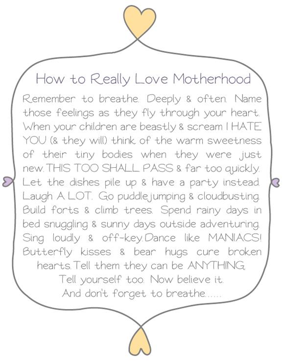 how to really love motherhood, motherhood quote, mothering print, motherhood printable, mothers day