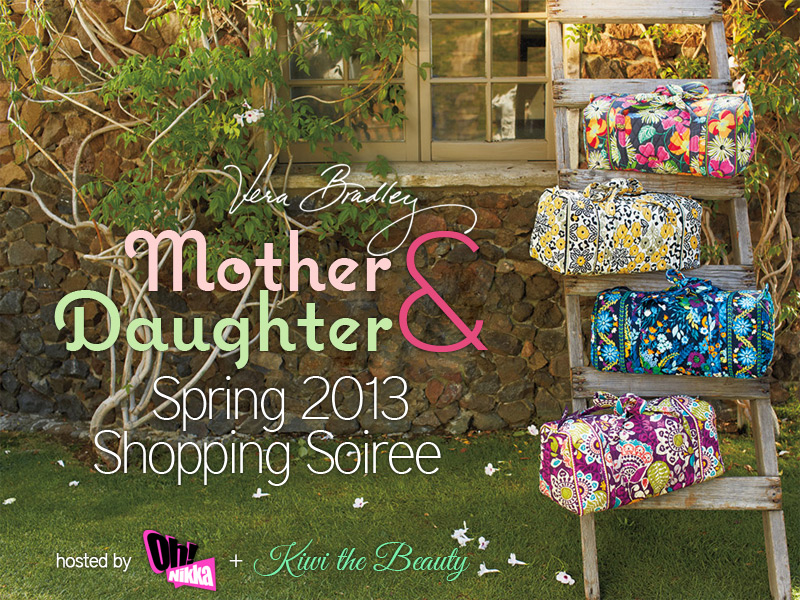 Mother & Daughter Spring Shopping Soiree - Vera Bradley