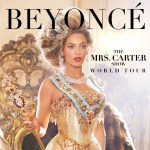 "Beyonce Announces ""The Mrs. Carter Show World Tour"""