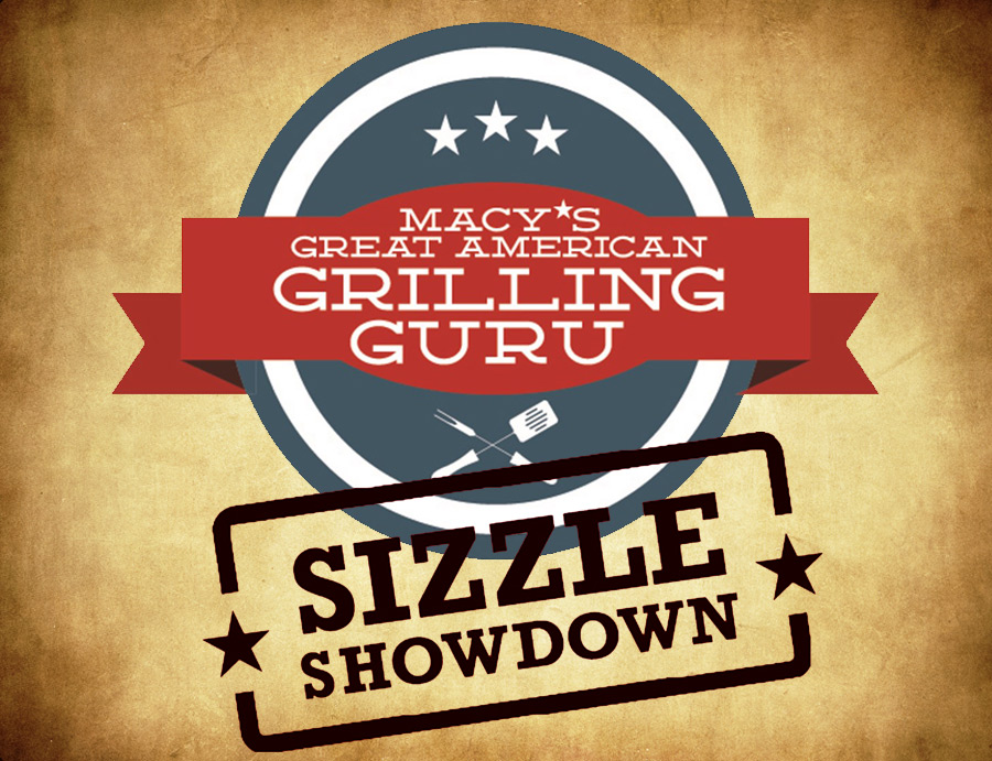 Macy's Great American Grilling Guru Sizzle Showdown