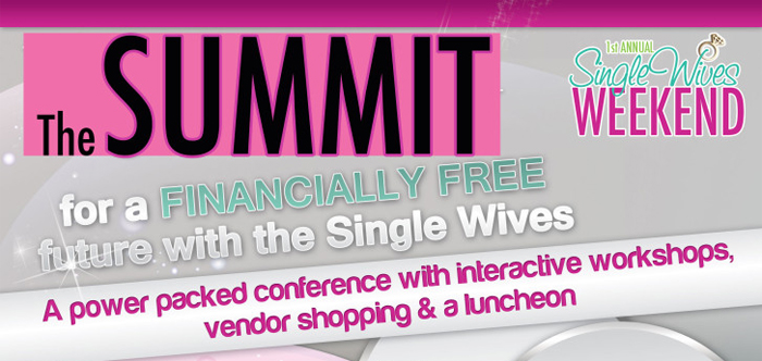 The Single Wives Club Summit