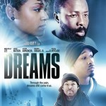 Dreams – Available on DVD and in stores on January 28