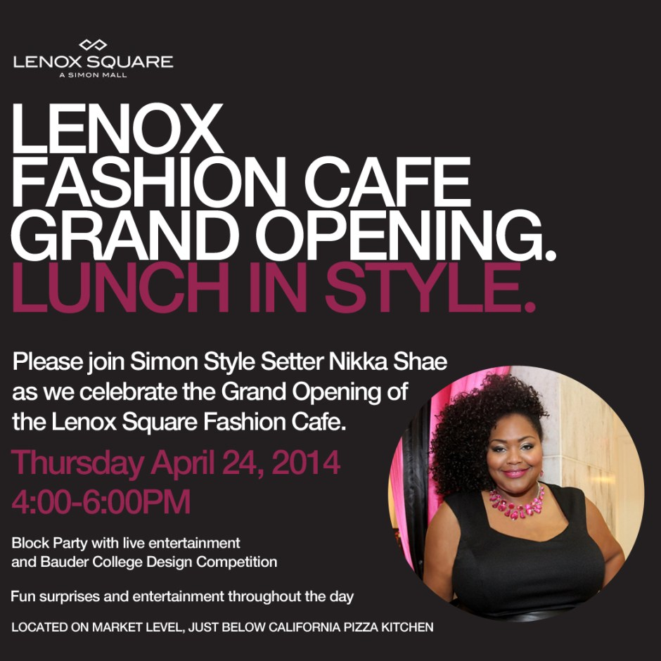 Lenox Square Fashion Cafe Grand Opening