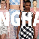 Trend Alert: Go Gaga for Gingham