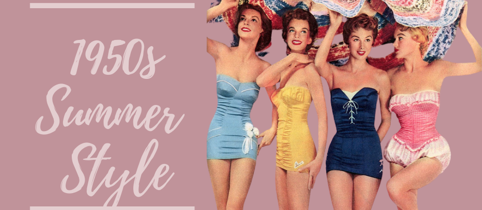 What they Wore – 1950s Summer Style