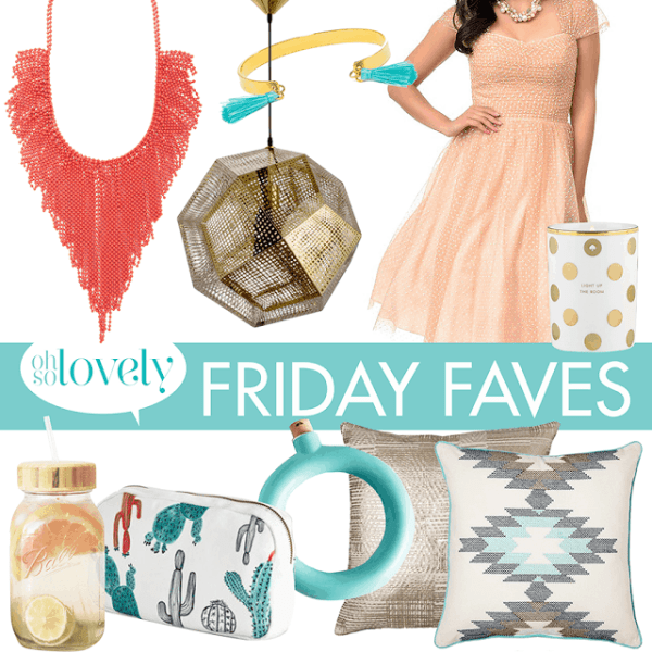 FRIDAY FAVES  //  2
