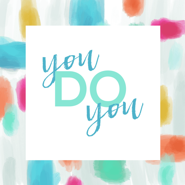 FREEBIE  //  YOU DO YOU PRINTABLES