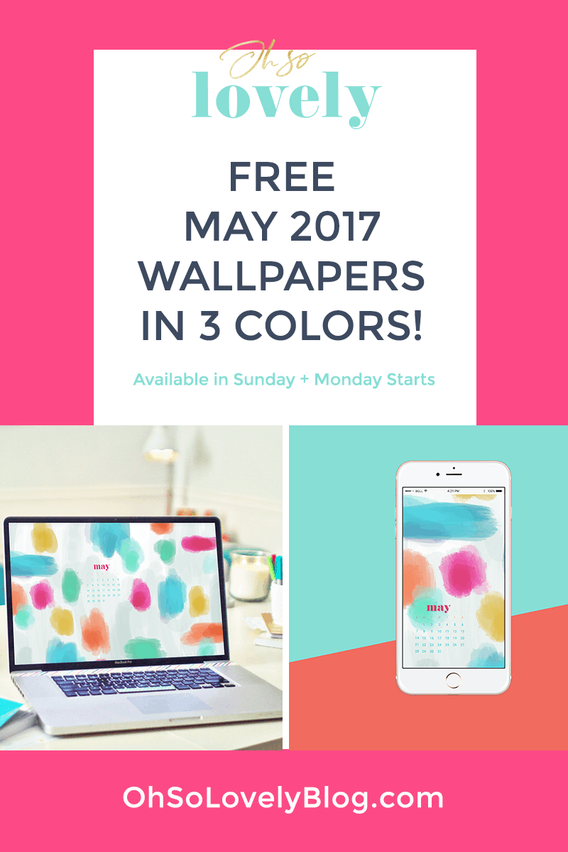 FREE May wallpaper calendars -  in 3 color options for your desktop or smart phone.  Sunday and Monday start dates available.