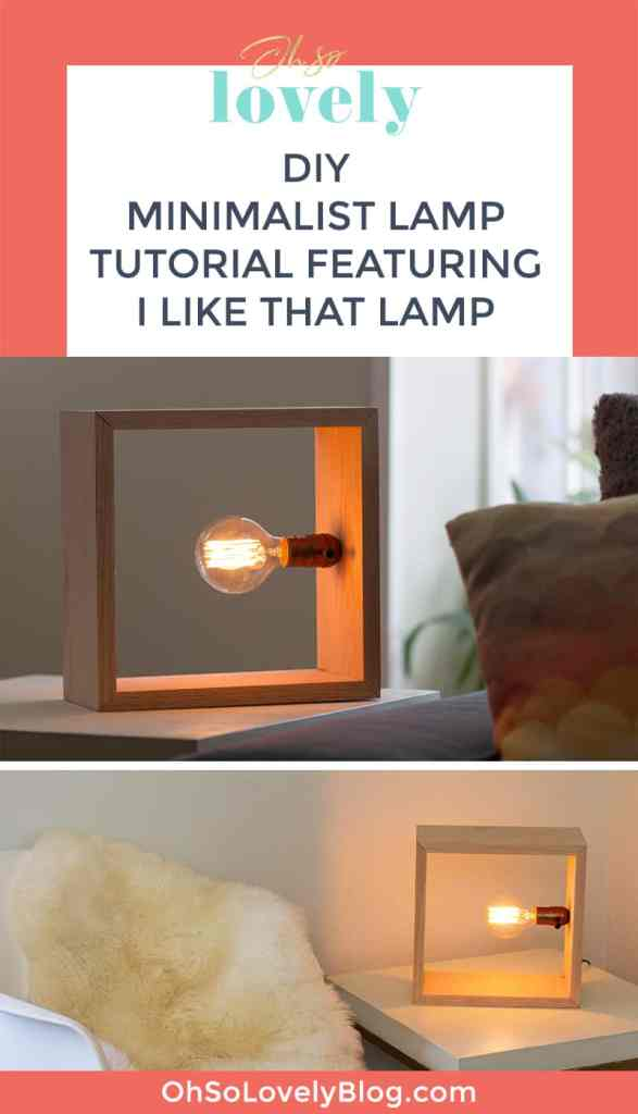 Audrey of Oh So Lovely Blog shows you how easy it is to make a unique DIY minimalist lamp with an I Like That Lamp Kit.