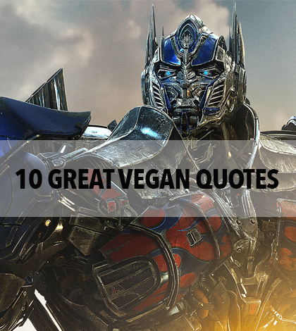 10 Great Vegan Quotes