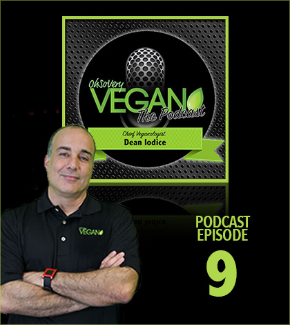 Vegan Podcast Episode 9