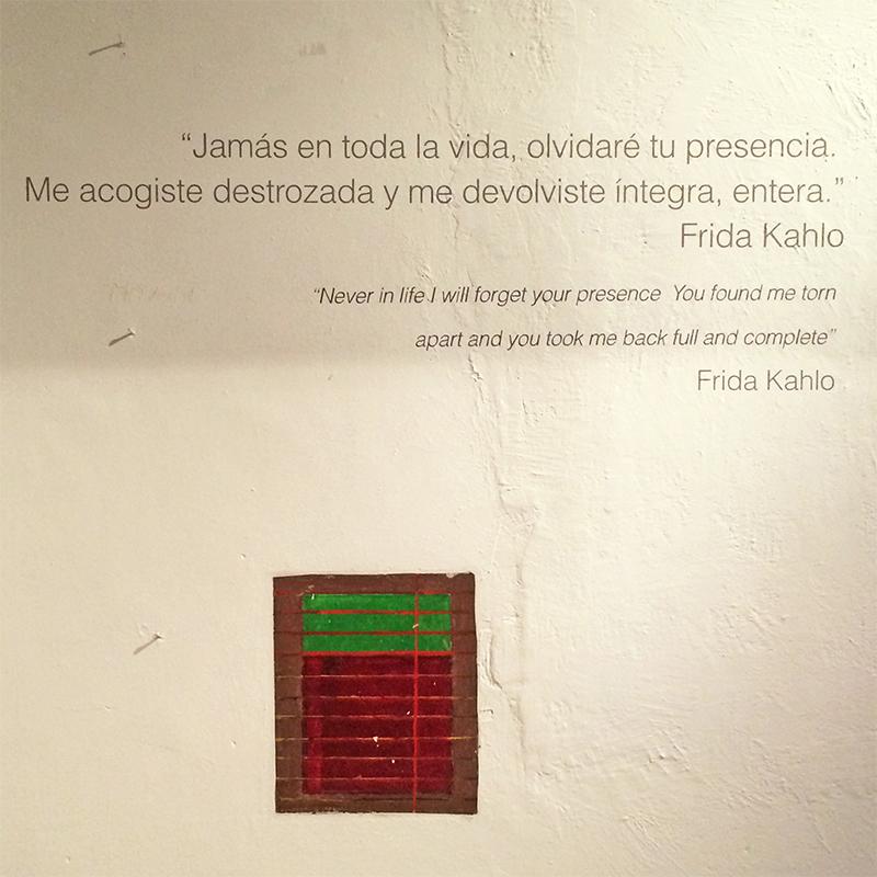 Frase no Museu Frida Kahlo