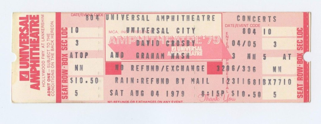 David Crosby Graham Nash Ticket 1979 Aug 4 Universal Amphitheatre Unused