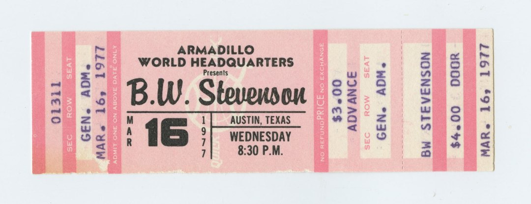 B.W. Stevenson Ticket 1977 Mar 19 Armadillo World Headquarters Austin TX Unused