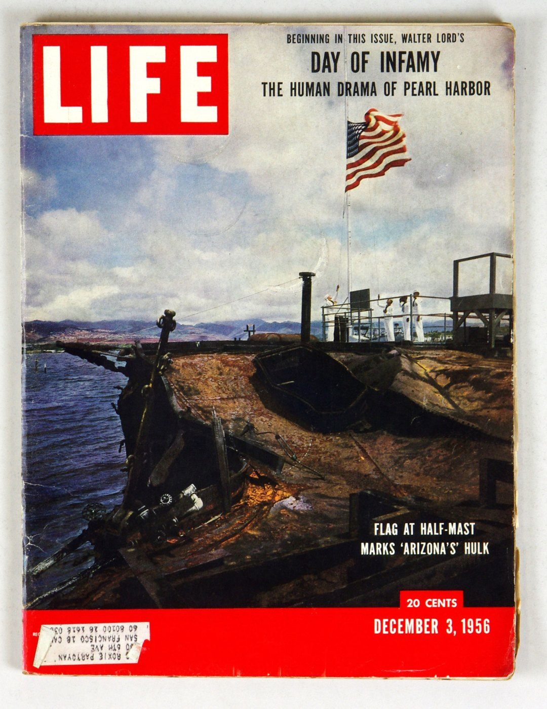 LIFE Magazine 1956 December 3 Day of Infamy The Human Drama of Pearl Harbor