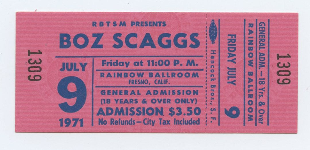 Boz Scaggs Ticket 1971 Jul 9 Rainbow Ballroom Fresno CA Unused