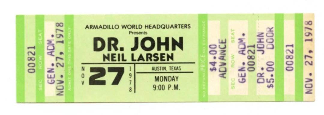 Dr. John Ticket 1978 Nov 27 Austin TX Unused w/ Neil Larsen