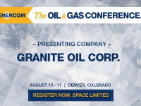 EnerCom's 2017 Conference Day One Breakout Notes: Granite Oil Corp.