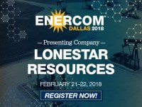 Eagle Ford Pure-Play Lonestar Resources Will Bring Its Geo-Engineered Completions to EnerCom Dallas, February 21-22, 2018