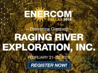 Raging River Exploration: EnerCom Dallas Conference Presenter