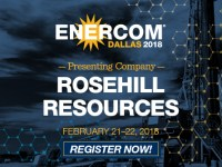 EnerCom Dallas Presenter Rosehill Resources Records 135% Reserve Growth
