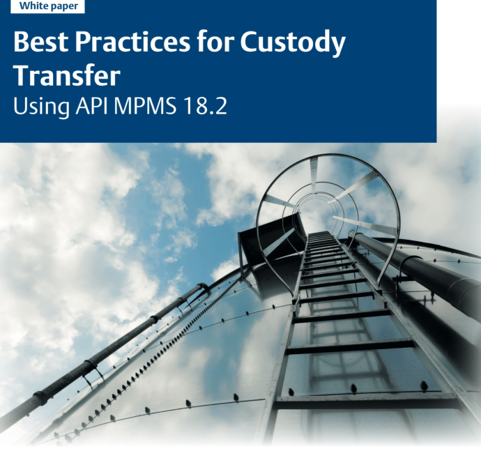 BrandAMP: Emerson Automation Solutions Whitepaper: Best Practices for Custody Transfer Using API MPMS 18.2