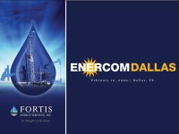 EnerCom Dallas – Fortis Energy Services – A customer-focused approach for increasing value delivered at the well site